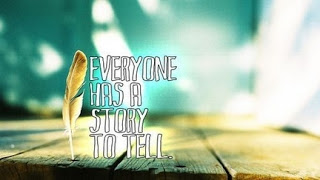 everyone_has_a_story_to_tell_quote